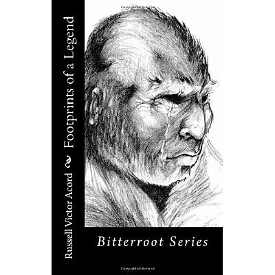 Footprints of a Legend: Bitterroot Series Volume 1